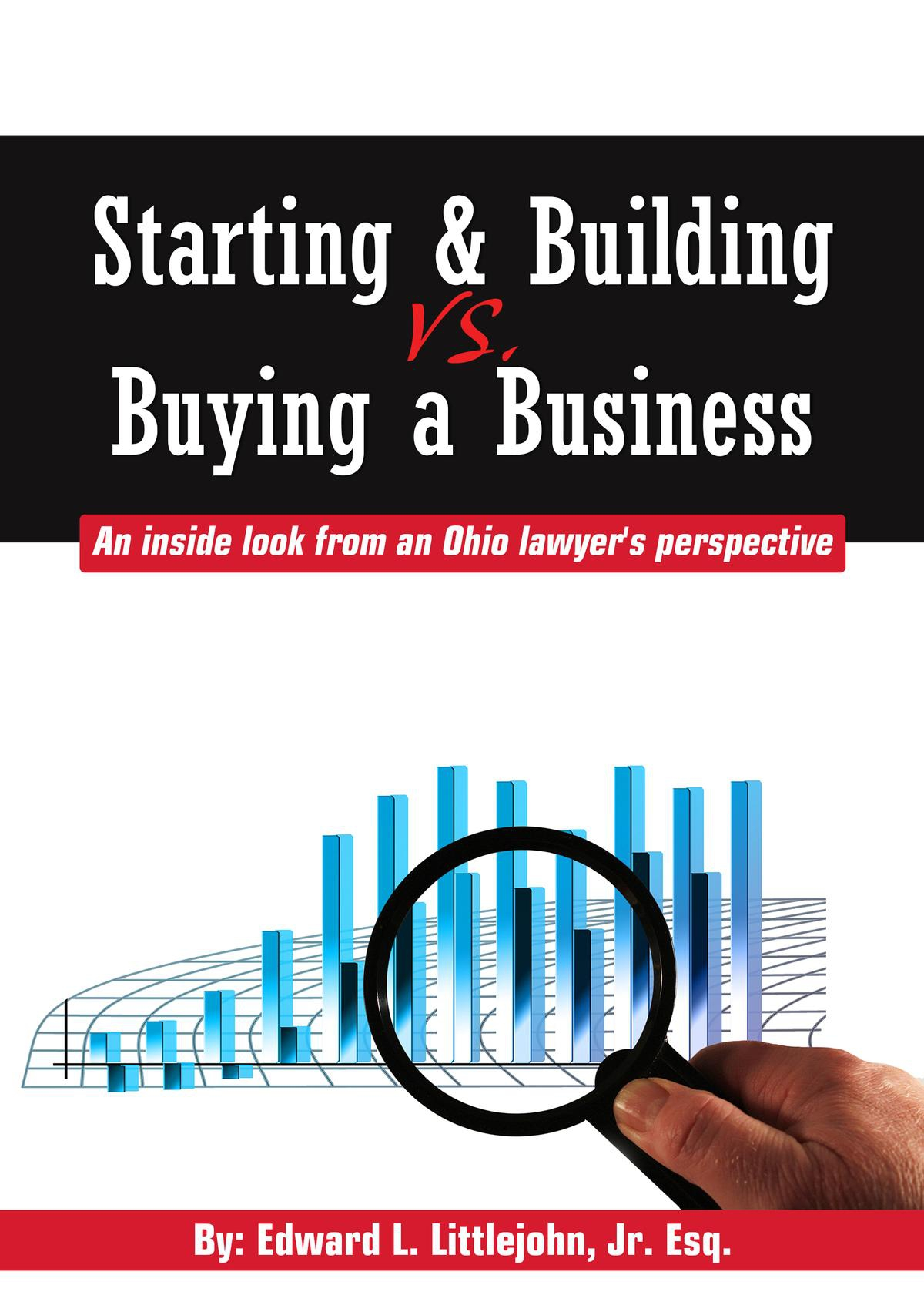 Ohio lawyer discusses differences between buying and building a business