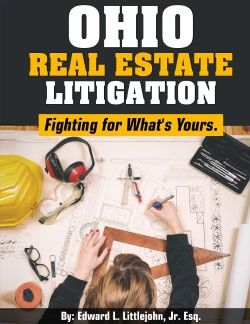 Ohio Real Estate Litigation - Fighting for What's Yours