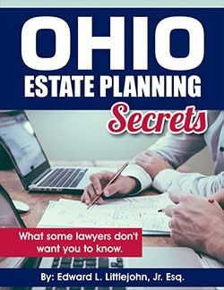 Ohio Estate Planning Secrets - What Some Lawyers Don't Want You to Know