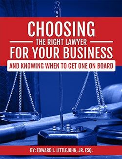 Request a Free Copy of Our E-Book, Choosing the Right Lawyer for Your Business
